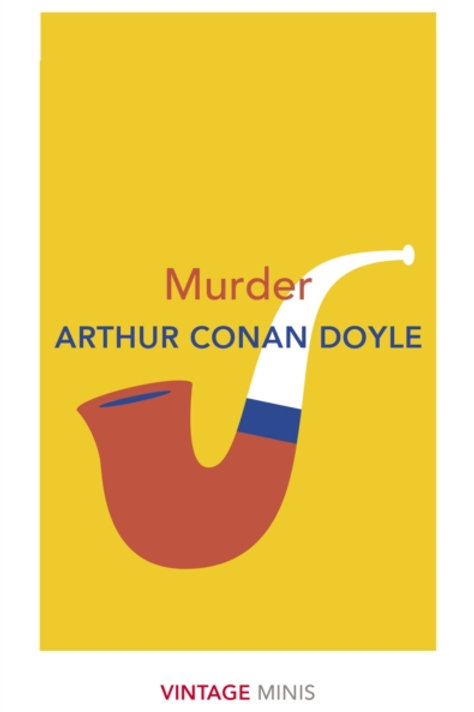 Arthur Conan Doyle - Murder (Vintage Minis)