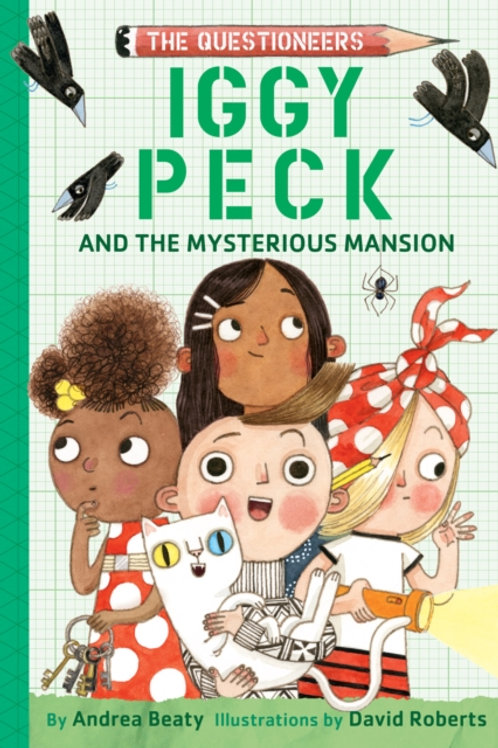 Andrea Beaty - Iggy Peck And The Mysterious Mansion (AGE 7+) (HARDBACK)
