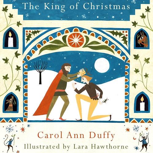 Carol Ann Duffy - The King Of Christmas (HARDBACK)