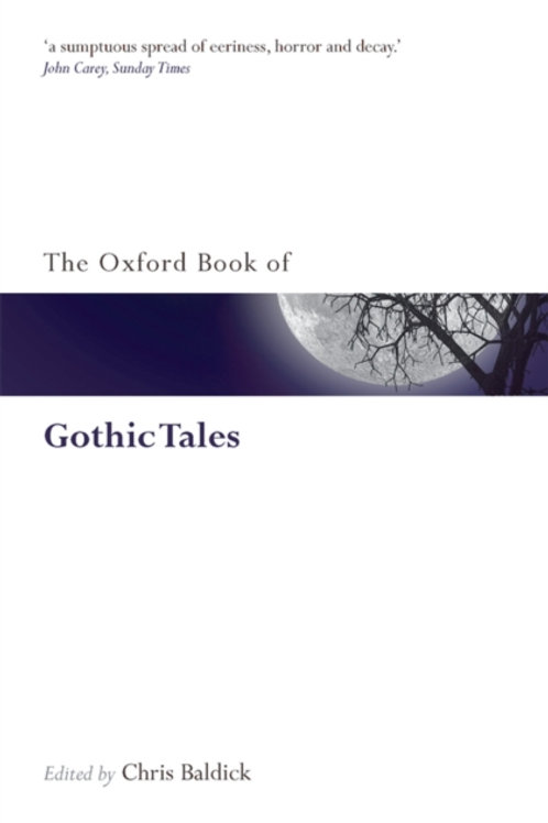 Chris Baldick (ed) - The Oxford Book Of Gothic Tales