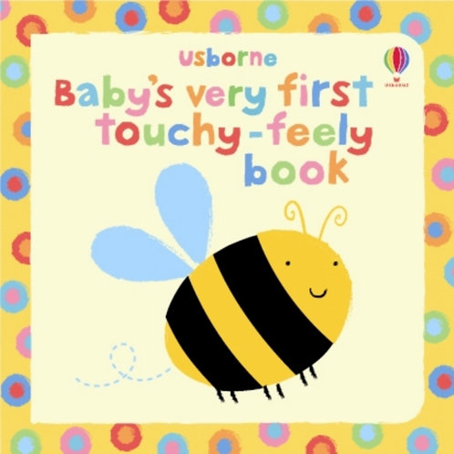 Baby's Very First Touchy Feely Book (AGE 0+) (HARDBACK)