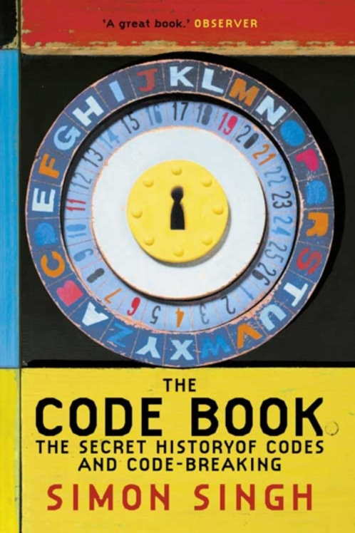 Simon Singh - The Code Book : The Secret History of Codes and Code-Breaking