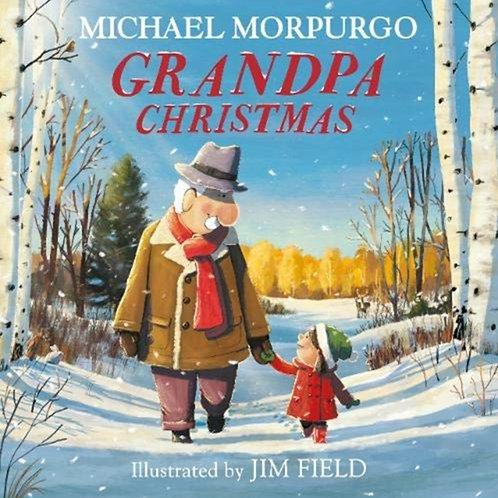 Michael Morpurgo - Grandpa Christmas (AGE 5+)