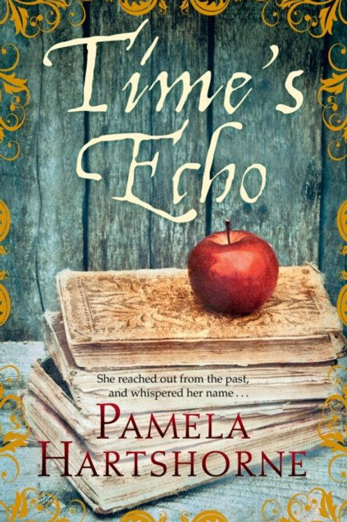 Pamela Hartshorne - Time's Echo