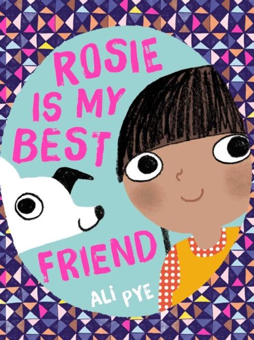 Ali Pye - Rosie Is My Best Friend (AGE 2+)