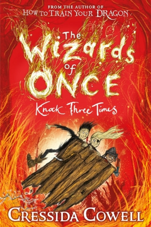 Cressida Cowell - The Wizards of Once: Knock Three Times (AGE 9+) (SIGNED)