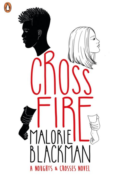 Malorie Blackman - Crossfire (AGE 13+) (5th In Series)