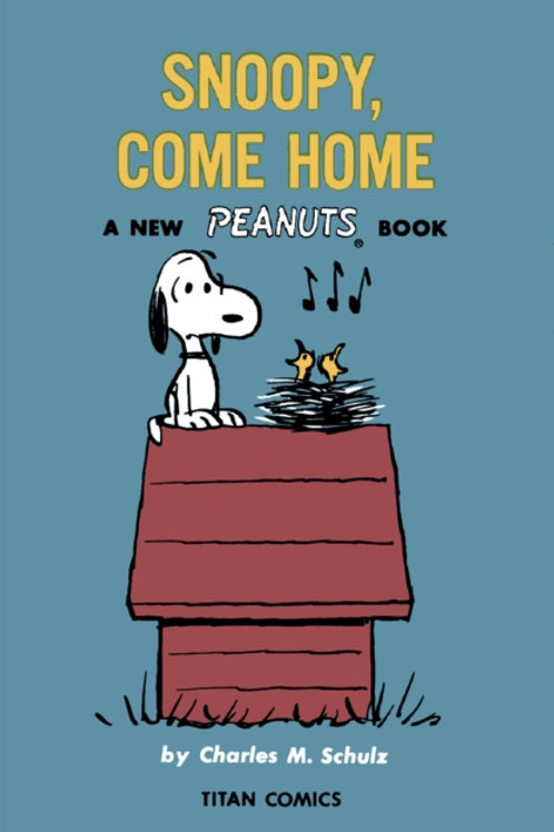 Charles M Schulz - Peanuts : Snoopy Come Home