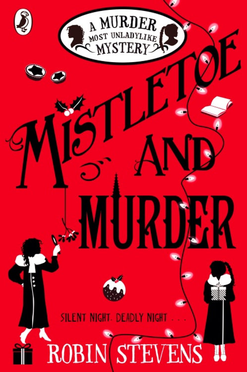 Robin Stevens - Mistletoe And Murder (AGE 8+) (5th In Series)
