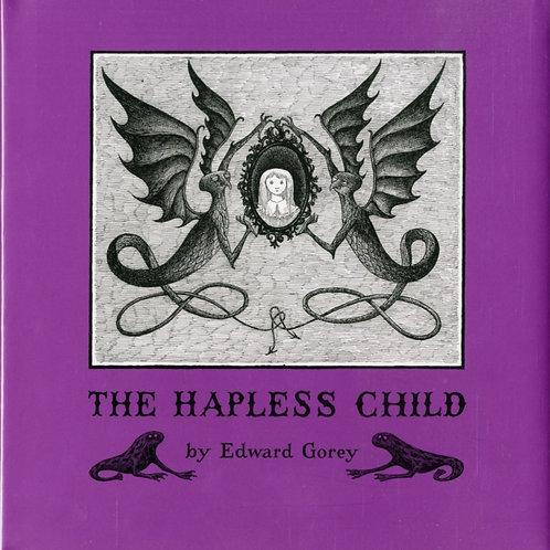 Edward Gorey - The Hapless Child (HARDBACK)