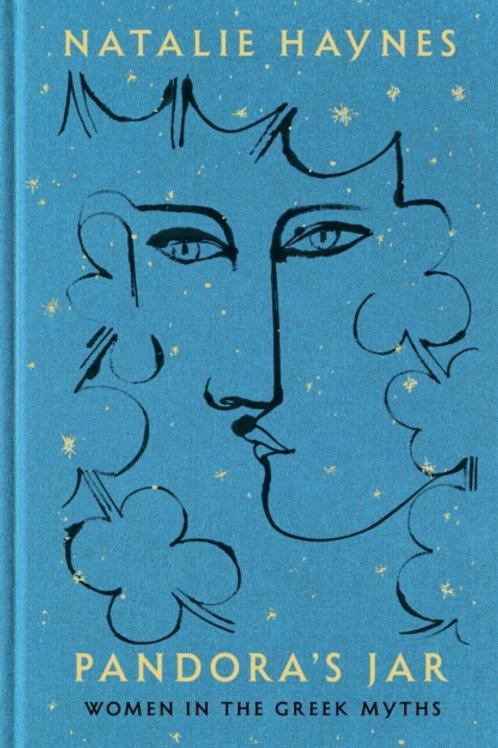 Natalie Haynes - Pandora's Jar : Women In The Greek Myths (HARDBACK)