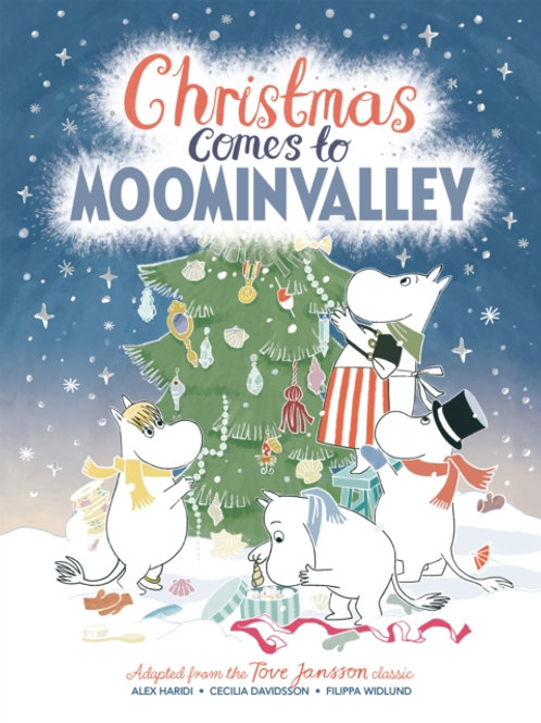 Tove Jansson and Alex Haridi - Christmas Comes to Moominvalley