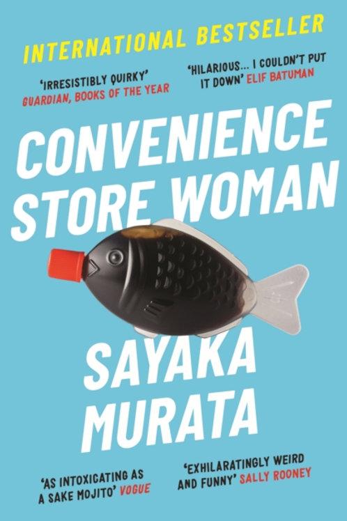 Sayaka Murata - Convenience Store Woman