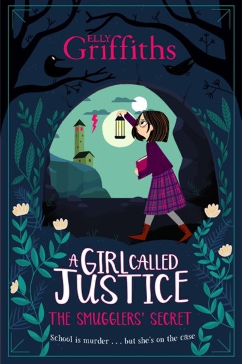 Elly Griffiths  - A Girl Called Justice: The Smugglers' Secret (AGE 9+)