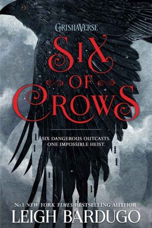 Leigh Bardugo - Six Of Crows : Book 1 (AGE 12+)