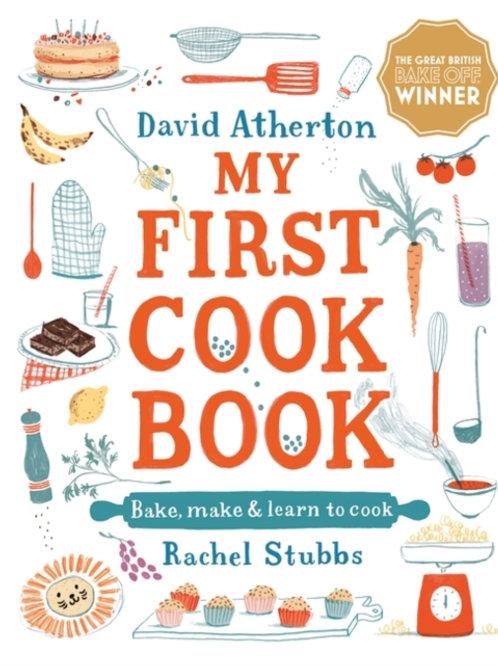 David Atherton - My First Cook Book (AGE 6+) (HARDBACK)