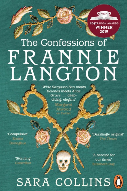 Sara Collins - The Confessions Of Frannie Langton