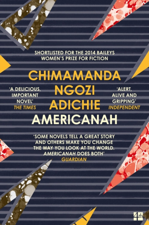 Chimamanda Ngozi Adichie - Americanah