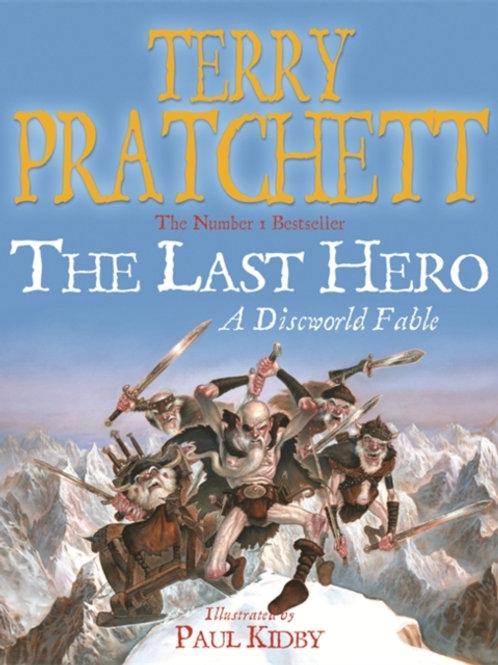 Terry Pratchett - Last Hero (Discworld Fable) : Discworld Book Twenty-Seven