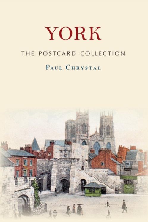 Paul Chrystal - York: The Postcard Collection