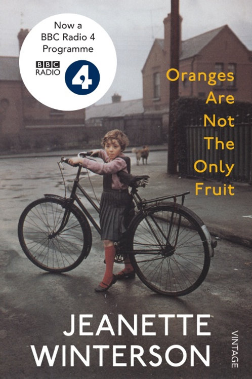 Jeanette Winterson - Oranges Are Not The Only Fruit