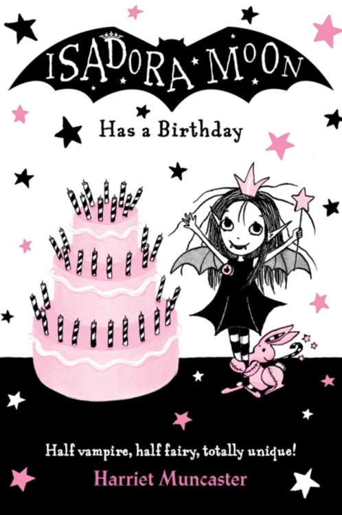 Harriet Muncaster - Isadora Moon Has A Birthday (AGE 5+) (4th In Series)