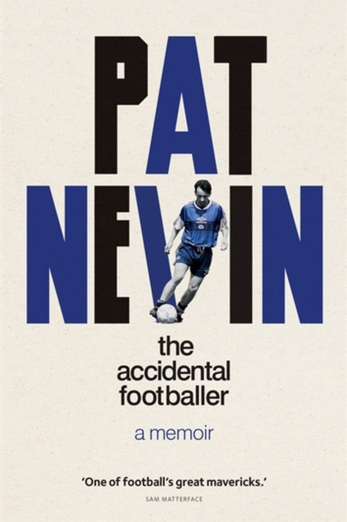Pat Nevin - The Accidental Footballer (SIGNED COPY) (HARDBACK)