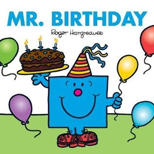 Roger Hargreaves - Mr. Birthday (AGE 3+)