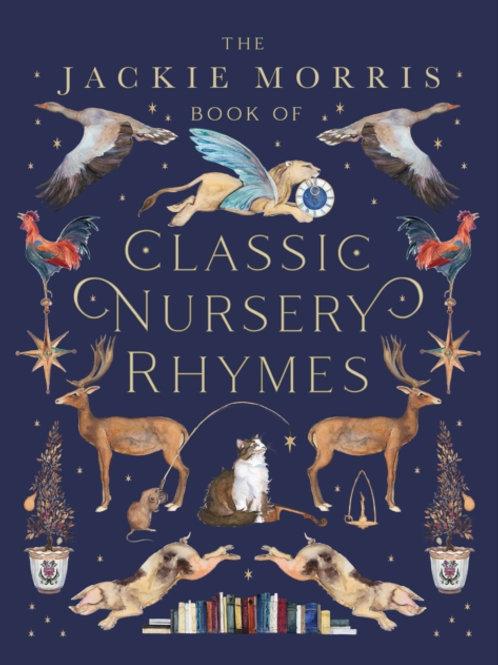 The Jackie Morris Book of Classic Nursery Rhymes (AGE 2+) (HARDBACK)