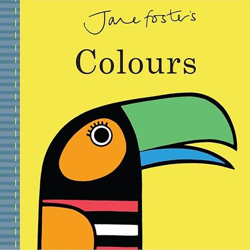 Jane Foster - Jane Foster's Colours (AGE 0+) (HARDBACK)