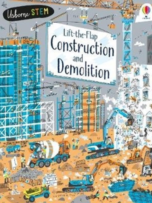 Jerome Martin - Lift-the-Flap Construction And Demolition (AGE 5+) (HARDBACK)