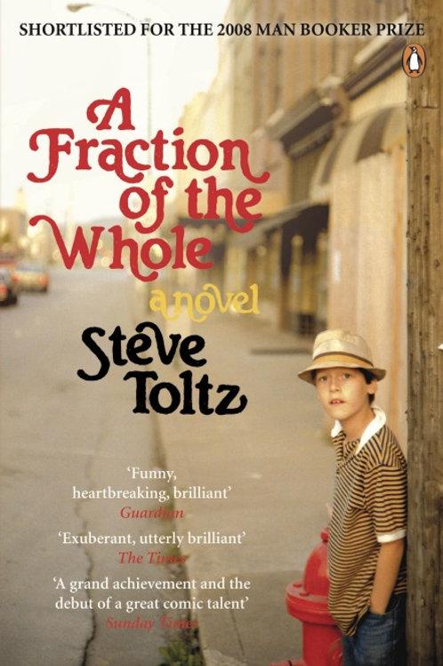 Steve Toltz - A Fraction Of A Whole