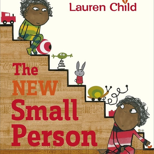 Lauren Child - New Small Person (AGE 3+)