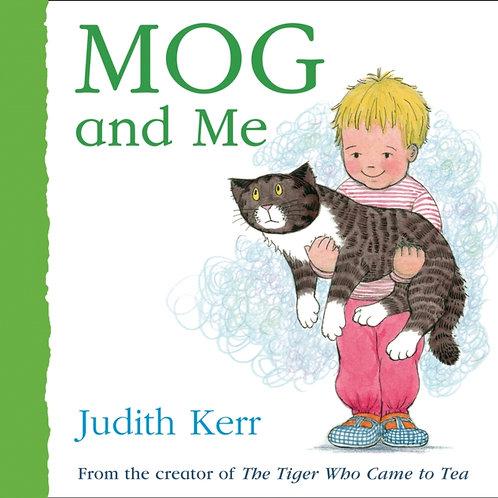 Judith Kerr - Mog And Me (AGE 1 +) (HARDBACK)