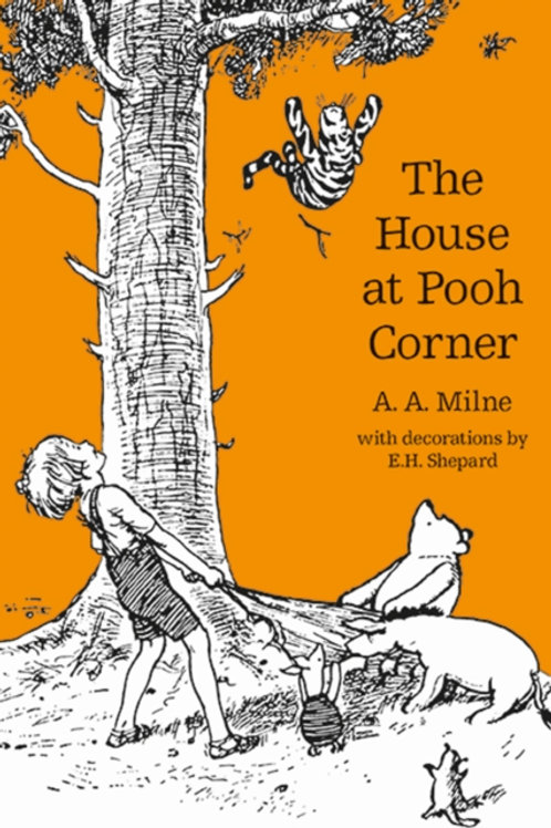 A.A. Milne - The House At Pooh Corner (AGE 7+)