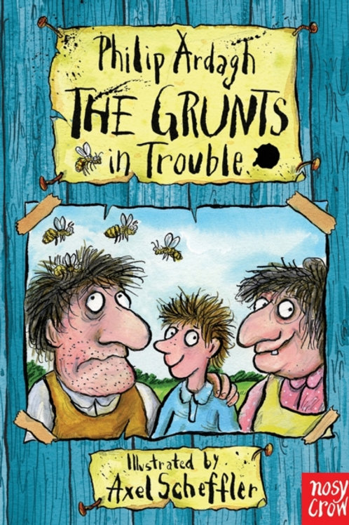 Philip Ardagh - The Grunts In Trouble (AGE 6+)