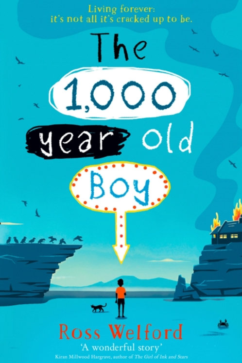 Ross Welford - The 1,000 Year Old Boy (AGE 9+)