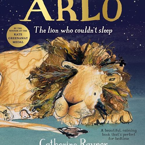 Catherine Rayner - Arlo The Lion Who Couldn't Sleep (AGE 3+)