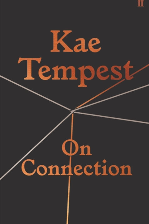 Kae Tempest - On Connection