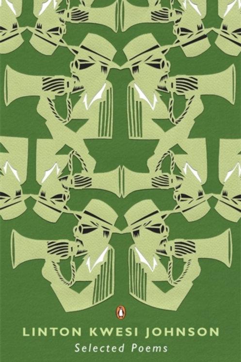 Linton Kwesi Johnson - Selected Poems
