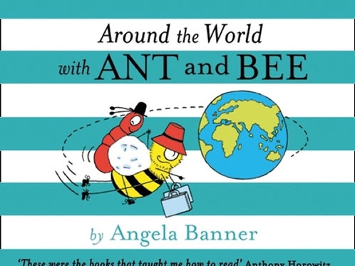 Angela Banner - Around The World With Ant And Bee (AGE 3+) (HARDBACK)