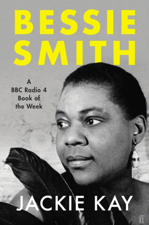 Jackie Kay - Bessie Smith (SIGNED BOOKPLATE EDITION)