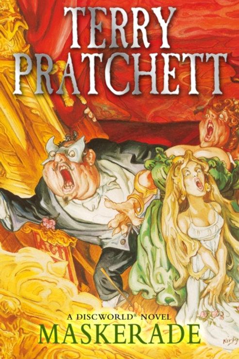 Terry Pratchett - Maskerade : Discworld Book Eighteen
