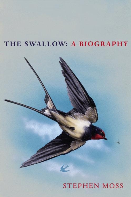 Stephen Moss - The Swallow : A Biography (HARDBACK)