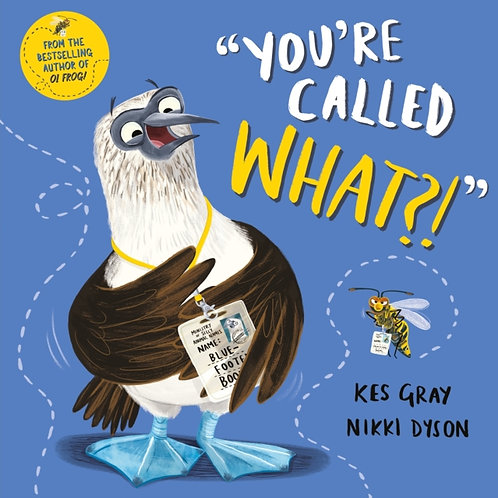 Kes Gray - You're Called What? (AGE 3+)