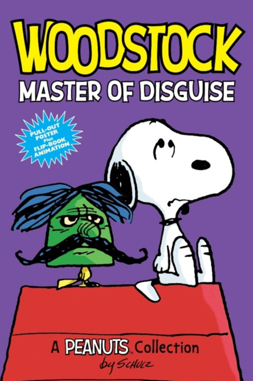 Charles M. Schulz - Woodstock: Master Of Disguise