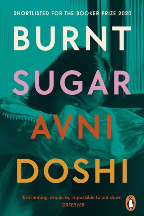 Avni Doshi - Burnt Sugar