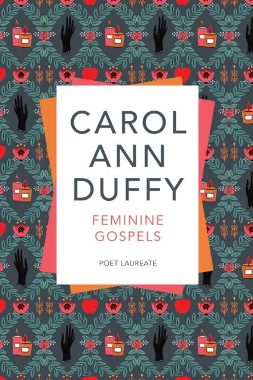 Carol Ann Duffy - Feminine Gospels