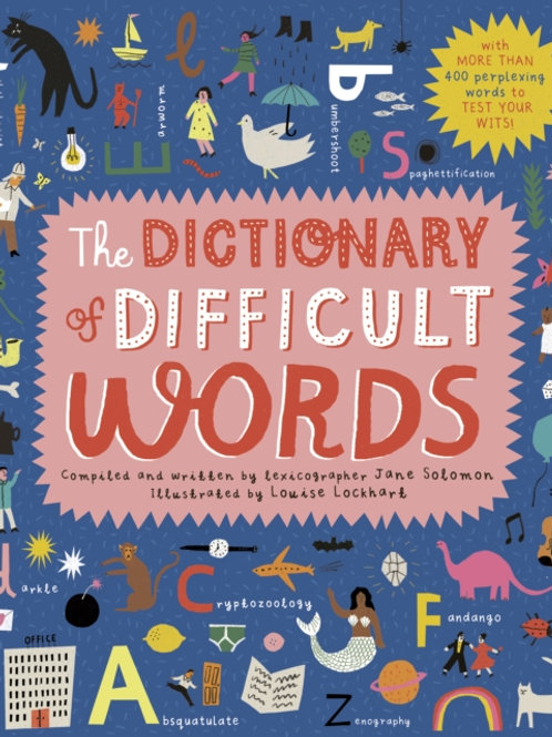 Jane Solomon - The Dictionary of Difficult Words (AGE 7+) (HARDBACK)