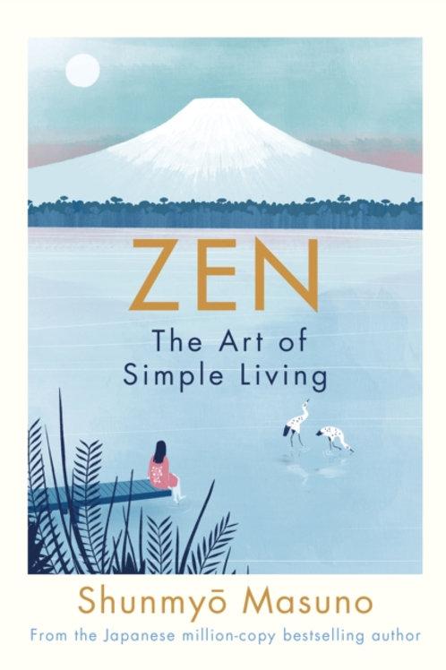 Shunmyo Masuno - Zen: The Art of Simple Living (HARDBACK)